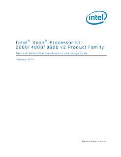 ® ® Intel Xeon Processor E7- 2800/4800/8800 v2 Product Family Thermal/ Mechanical Specifications and Design Guide